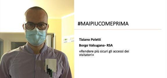 #MAIPIUCOMEPRIMA, oggi è la volta di Tiziano Poletti di Borgo Valsugana
